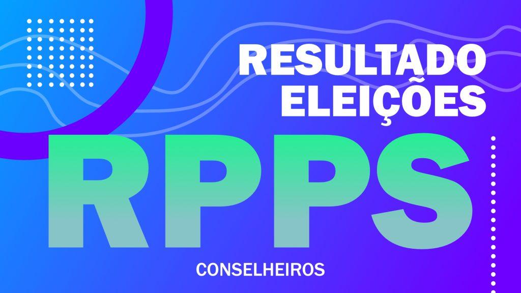 RATIFICAÇÃO DO RESULTADO FINAL DA ELEIÇÃO DOS CONSELHEIROS DO RPPS-CD